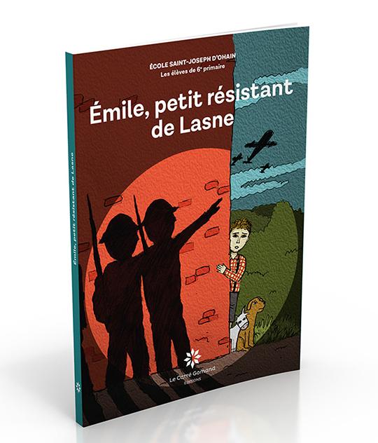 Couverture du livre Émile, petit résistant de Lasne
