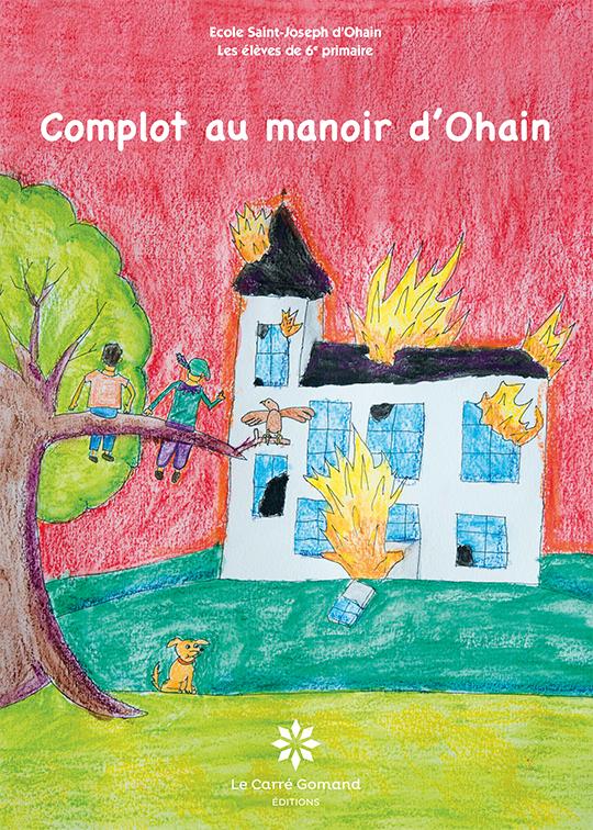 Couverture du roman Complot au manoir d'Ohain